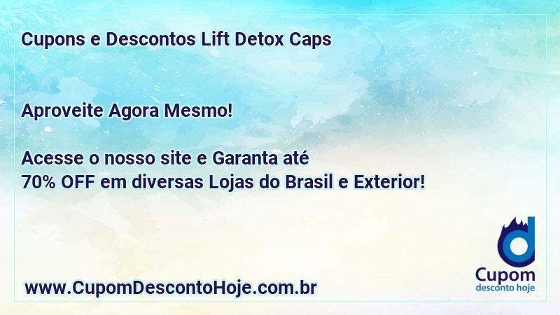 lift detox caps contraindicações