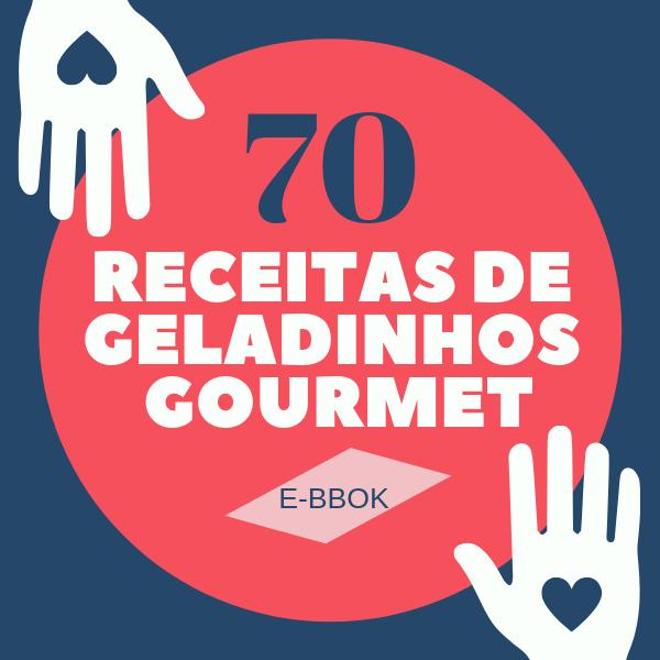 Cupom de Desconto 70 RECEITAS DE GELADINHOS GOURMET