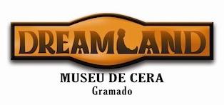 Cupom Desconto Dreamland Museu de Cera Gramado